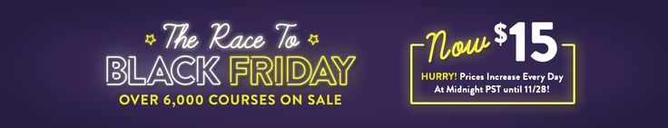 Get up to 90% savings on the best courses you can find online  HURRY! Prices increase every day at Midnight PST until 11/28  Order Now: http://34.gs/udemycourse   #udemy #learning #course #blackfriday