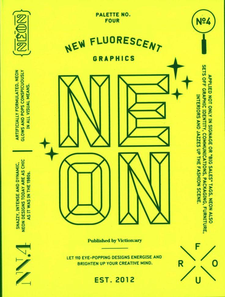 Palette: 04: Neon - New Fluorescent Graphics (Palette Series)