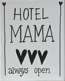 Kiz Canvas - Hotel Mama ... | Nieuw Tekstborden Canvas | Label 123