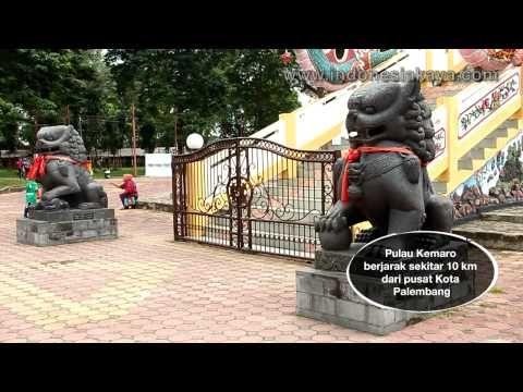 Pulau Kemaro Daya Tarik Pagoda 9 Tingkat di Sumatera Selatan - Sumatera Selatan