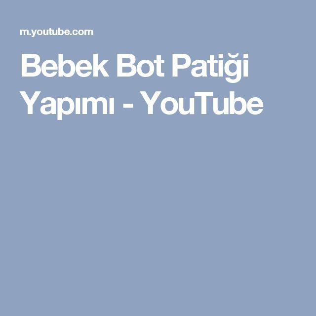 Bebek Bot Patiği Yapımı - YouTube