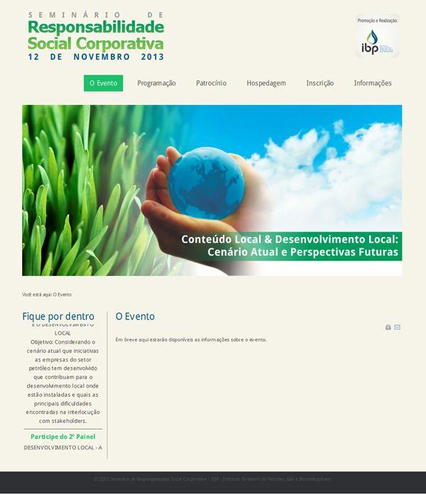 Hotsite do Seminário de Responsabilidade Social Corporativa, do IBP - Instituto Brasileiro de Petróleo, Gás e Biocombustíveis. [ ibp.org.br/rsocial2013 ]