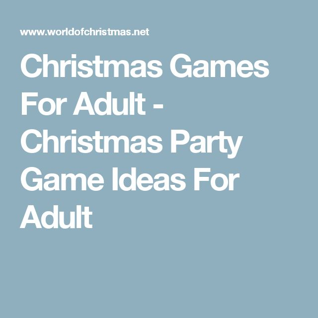 Christmas Party Games Ideas For Adults: 1000+ Ideas About Christmas Games For Adults On Pinterest