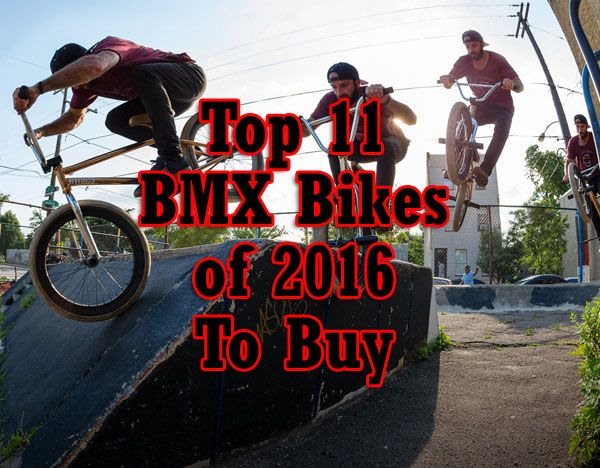 Top 11 BMX Bikes of 2016 to buy - http://graffitikin.blogspot.com/2016/07/the-best-bmx-bikes-of-2016-on-sale-now.html