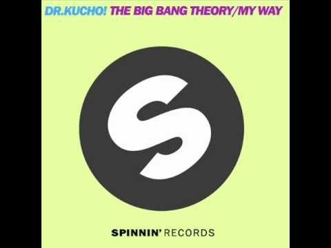 ▶ Dr. Kucho! - The Big Bang Theory (Original Mix) - YouTube