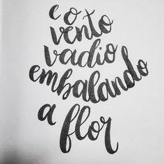 """""""sonho meu, sonho meu Vai buscar quem mora longe..."""" #musica #caligraphy #brushcalligraphy #mariabethania"""