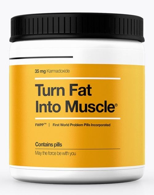 Turn Fat Into Muscle PILLS