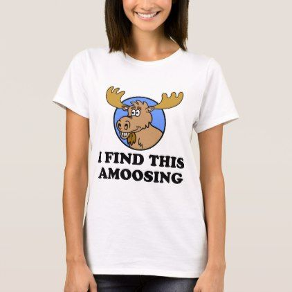 I Find This Amoosing Funny Moose Pun T-Shirt - animal gift ideas animals and pets diy customize