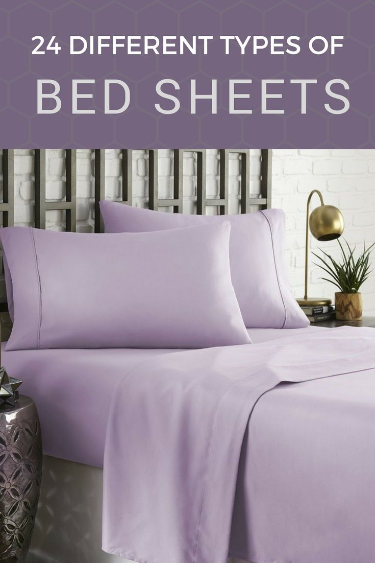 24 Different Types of Bed Sheets | Bed sheets, Types of beds, Bed