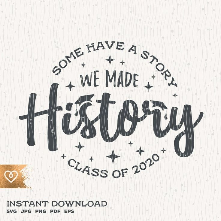Class of 2021 we made history svg senior 2021 instant