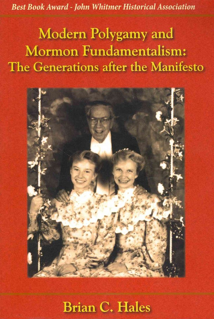 17 best ideas about mormon polygamy joseph smith modern polygamy and mormon fundamentalism the generations after the manifesto