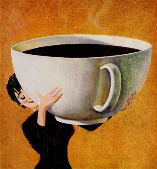 Need a print of this for my coffee themed kitchen whenever I get one.  Or just the ginormous coffee mug works too. @leann haddock