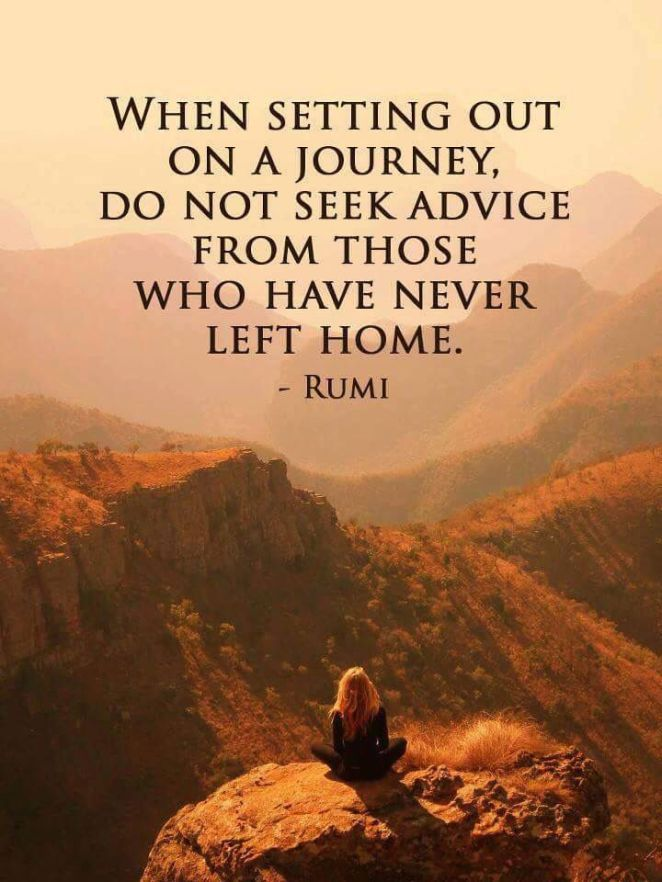 When setting out on a journey do not seek advice from those who have never left Famous Quotes For Success