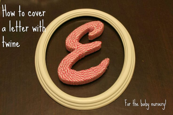 Twine Letter for the Nursery - Love Create Celebrate