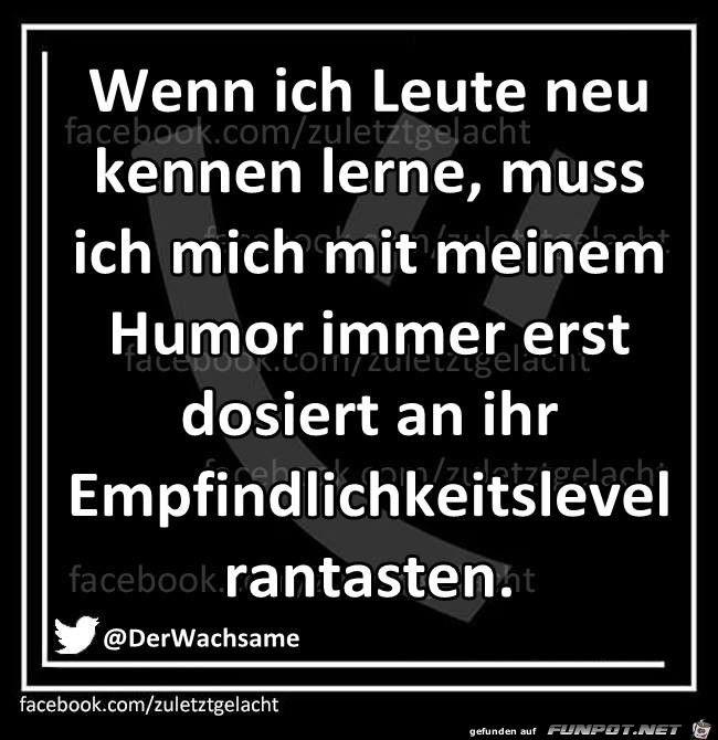 lustiges Bild 'Mein Humor.jpg'- Eine von 60133 Dateien in der Kategorie 'Lustiges' auf FUNPOT.