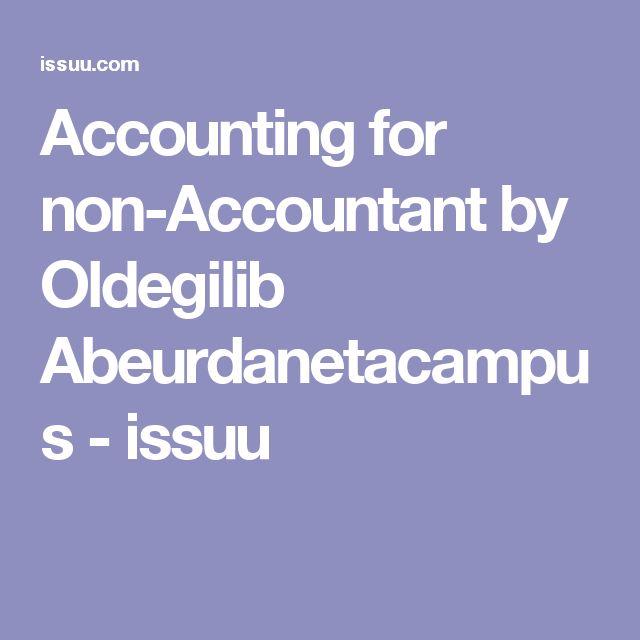 Accounting for non-Accountant by Oldegilib Abeurdanetacampus - issuu