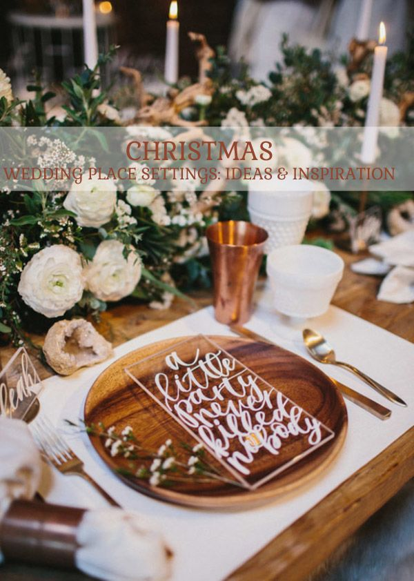 Christmas Wedding Place Settings Ideas And Inspiration