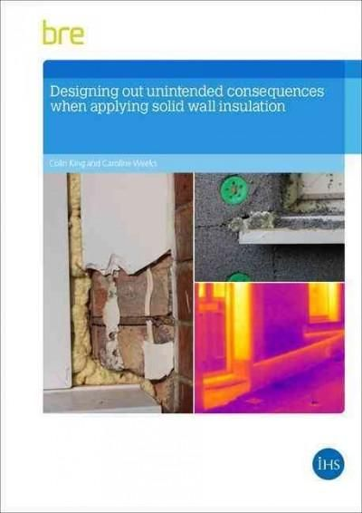 Designing Out Unintended Consequences When Undertaking Solid Wall Insulation