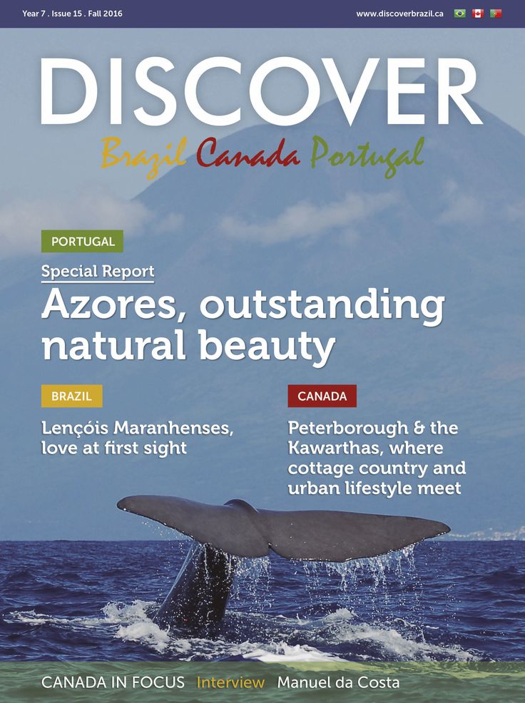 DISCOVER magazine's 15th Edition (September 2016). Cover.  The magazine promotes Brazil, Portugal and Canada. Check it out at www.discoverbrazil.ca.