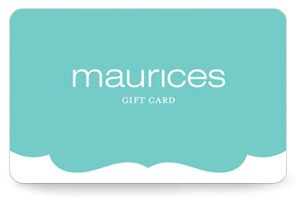Maurices Gift Card     If you are every wondering what to get me...their giftcard is sure to please...