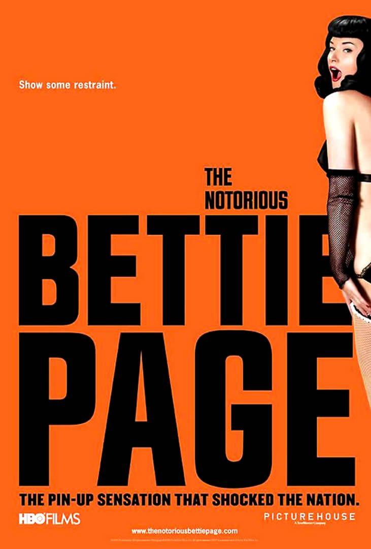 Sexploitation THE NOTORIOUS BETTIE PAGE