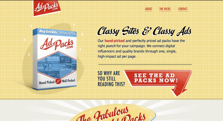 I have several issues with this site but we can poach some useful ideas from it for our own devious purposes. www.adpacks.com