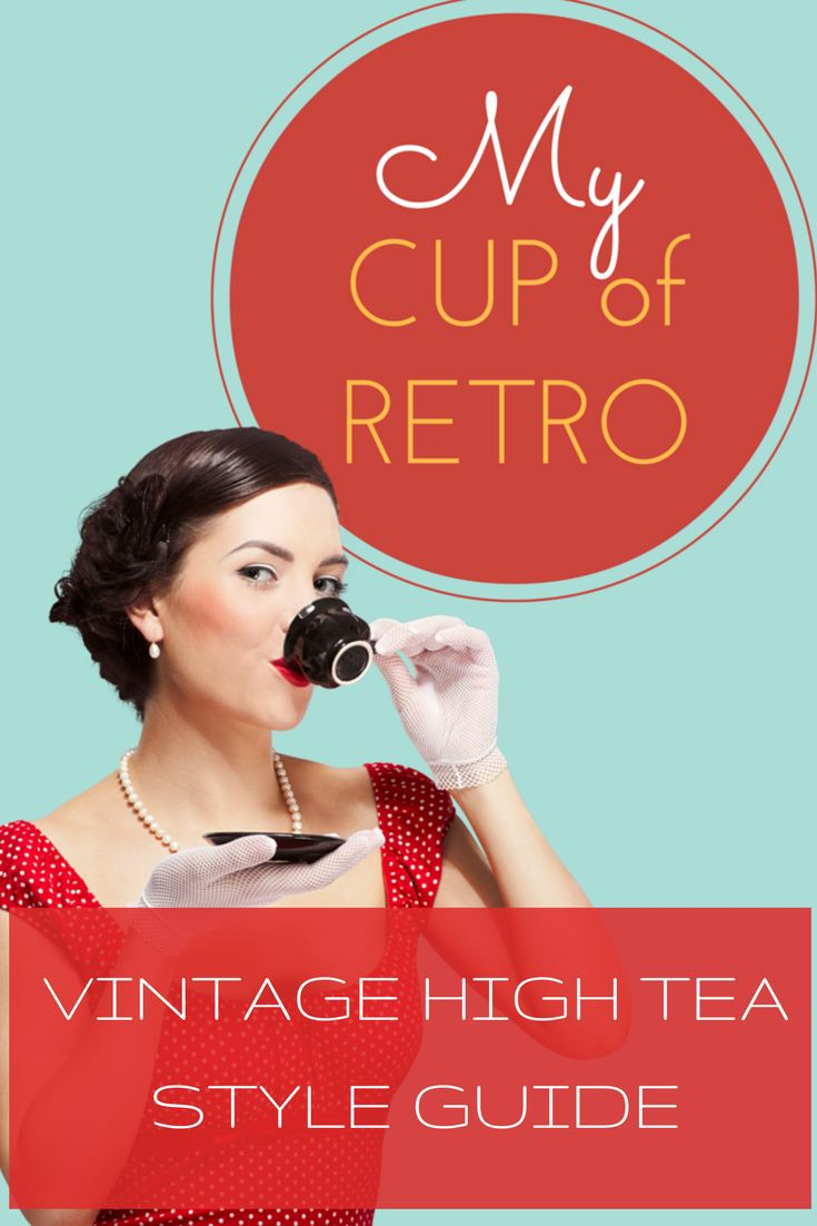 Vintage High Tea Style Guide. Plan your next High Tea Party.
