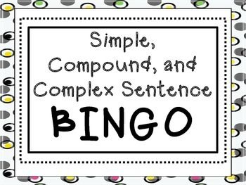 Simple, Compound, and Complex Sentence *BINGO*