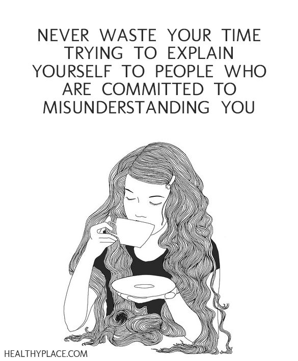 Quote on mental health stigma - Never waste your time trying to explain yourself to people who are committed to misunderstanding you.