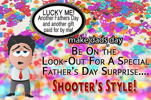 Shooters Grill Father's Day Pre-Promotion! A surprise is Coming!