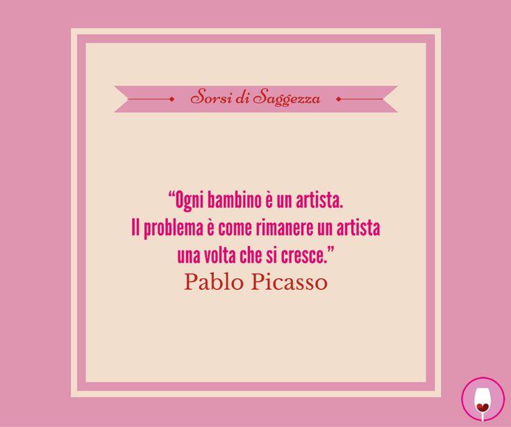 """#SorsidiSaggezza che ci ispirano: """"Ogni bambino è un artista.  Il problema è come rimanere un artista  una volta che si cresce."""" - Pablo Picasso #SorsidiSaggezza Tagga la fotoAggiungi posizioneModifica"""