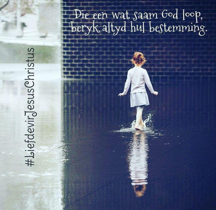 Die een wat saam met God loop, bereik altyd hul bestemming.  #God #Here #HeiligeGees #Vader #Jesus #JesusChristus #LiefdevirJesusChristus