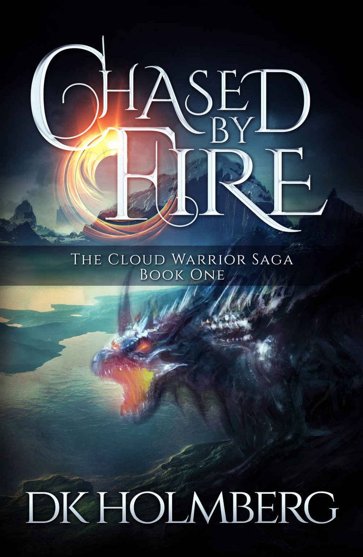 Amazon.com: Chased by Fire (The Cloud Warrior Saga Book 1) eBook: D.K. Holmberg: Kindle Store