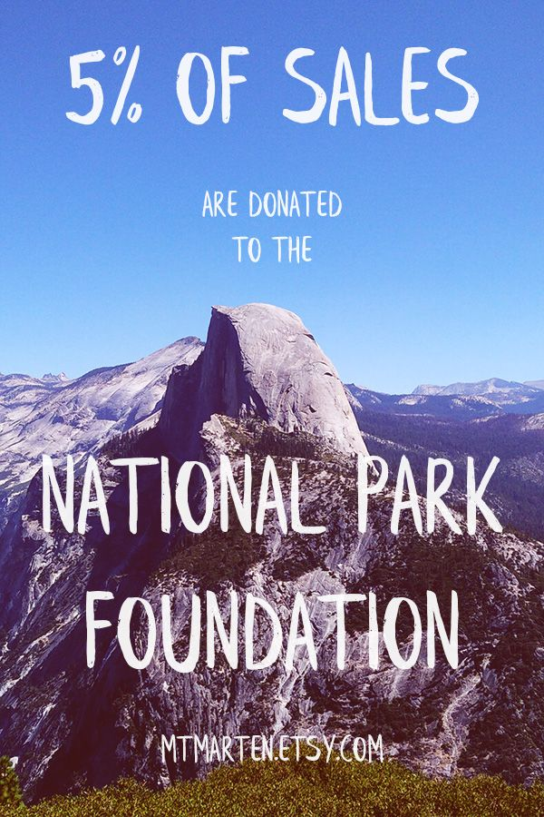 I donate 5 of my total annual sales to the National Park