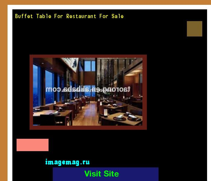 Buffet Table For Restaurant For Sale 095219 - The Best Image Search