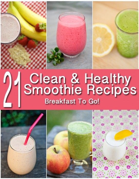 Clean & Healthy Smoothies