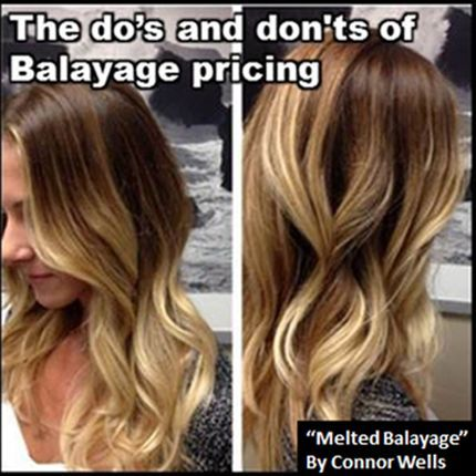 The Dos and Dont's of Balayage Pricing #HairBizTips | Hair ...