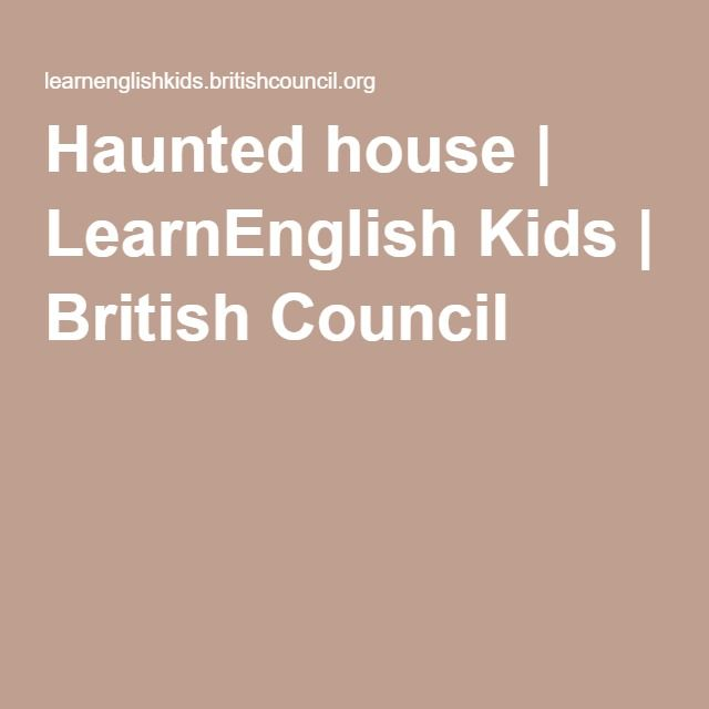Haunted house | LearnEnglish Kids | British Council