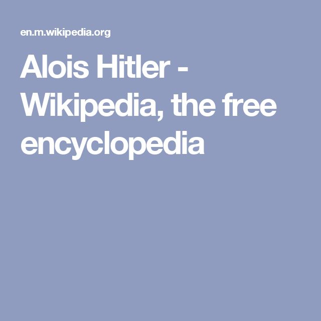 Alois Hitler - Wikipedia, the free encyclopedia