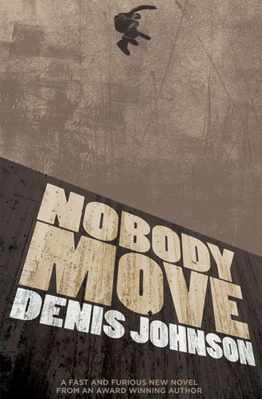 Crush | Nobody Move by Denis Johnson (Concept Cover)