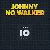 Irie Maffia-Johnny No Walker (INGYENESEN LETÖLTHETŐ) by Irie Maffia Production on SoundCloud