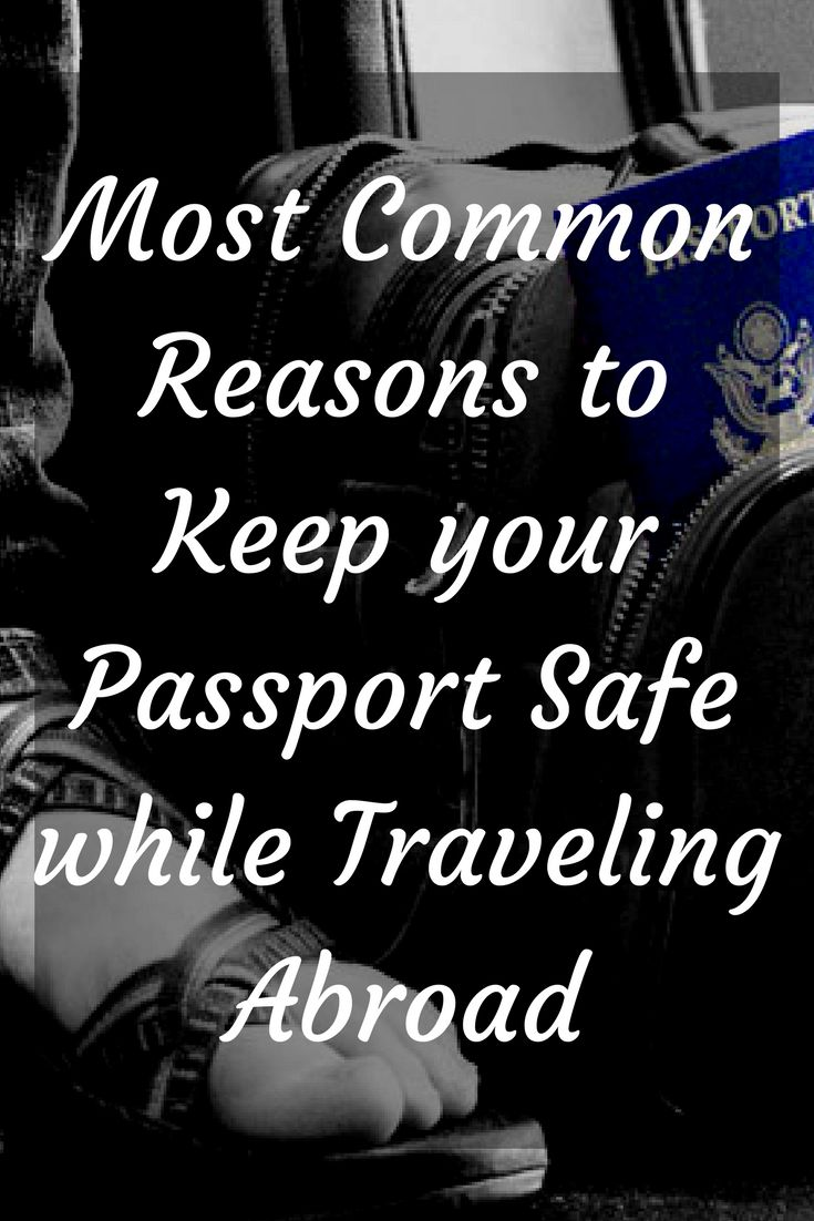 Learn the most common ways that passports are lost, stolen, or damaged, and get our top tips to keep your passport safe!