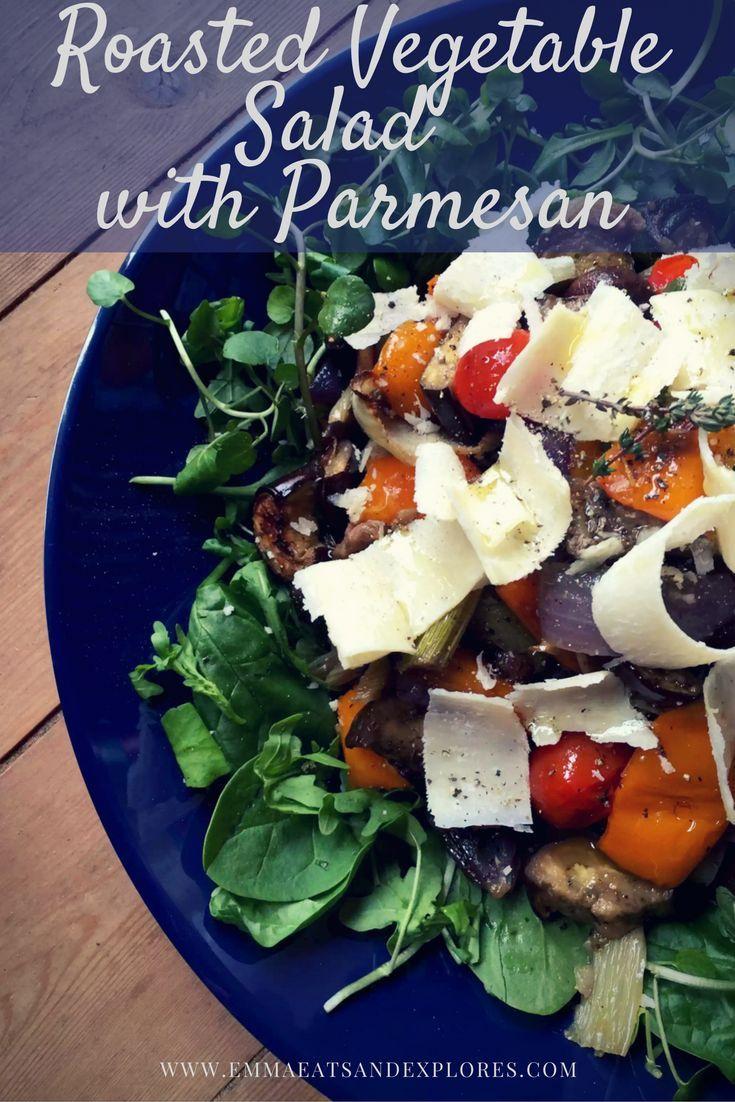 Roasted Vegetable Salad with Parmesan by Emma Eats & Explores - Gluten-Free, Grain-Free, Vegetarian, Sugar-Free, SCD, Paleo