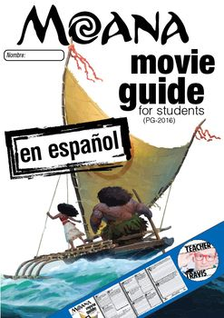 Spanish - Moana Movie Viewing Guide en Español ~ Note: This movie guide is in Spanish. The questions are all in Spanish and this movie guide is suitable for students with an intermediate to advanced Spanish level. Please look at the sample thumbnails and the preview file to see if the questions are appropriate for
