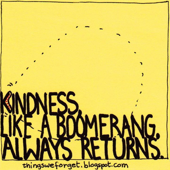 17 Best Images About Quotes: Kindness-Pay It Forward On