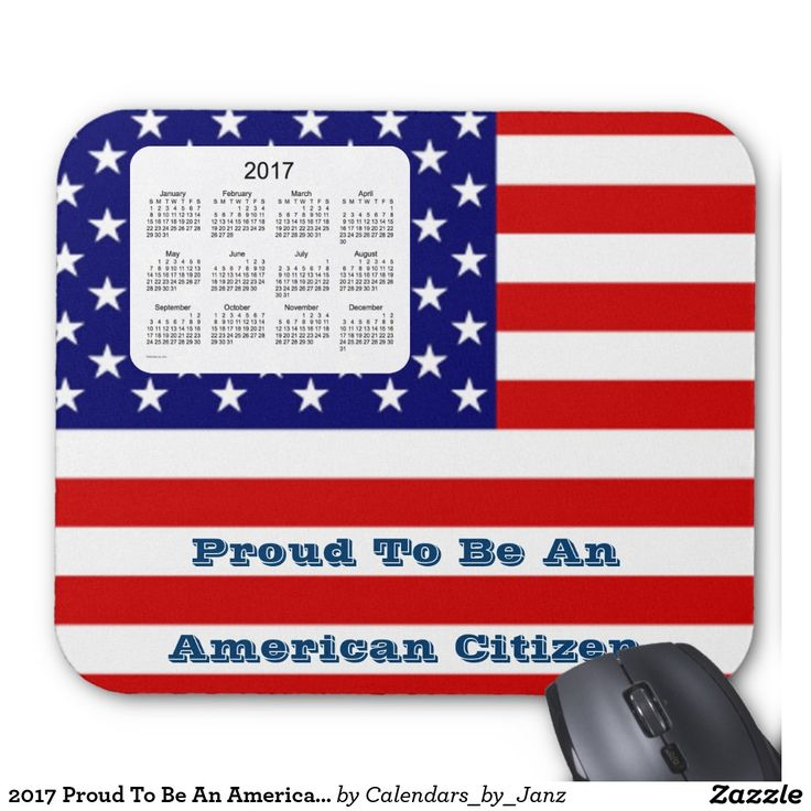 2017 Proud To Be An American Calendar by Janz Mouse Pad
