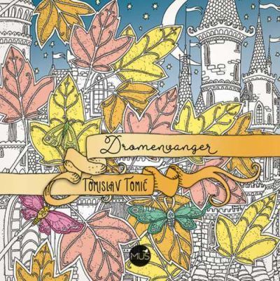 Dromenvanger By Tomislav Tomic Available At Book Depository With Free Delivery Worldwide