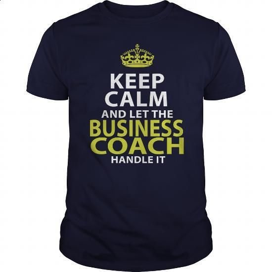 BUSINESS COACH - KEEPCALM GOLD #Tshirt #fashion. I WANT THIS => https://www.sunfrog.com/LifeStyle/BUSINESS-COACH--KEEPCALM-GOLD-Navy-Blue-Guys.html?60505