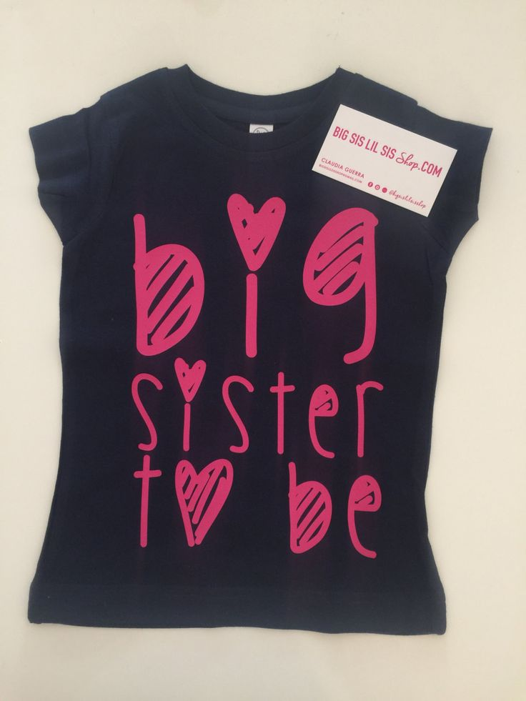Gift Ideas For Big Sister At Baby Shower Part - 28: Big Sister To Be/Big Sister/Big Sister Shirt/Promoted To Big Sister