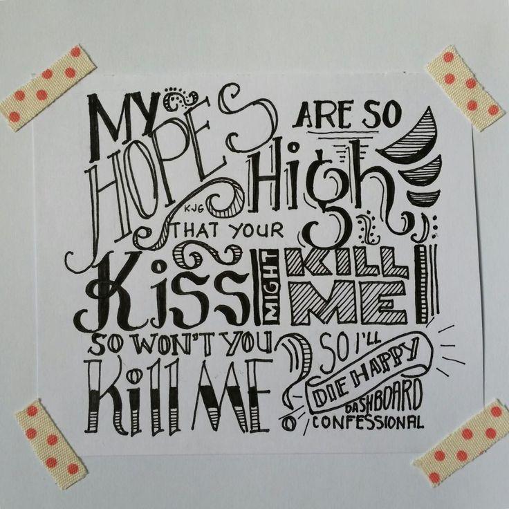 Beautiful lettering of Dashboard Confessional lyrics.